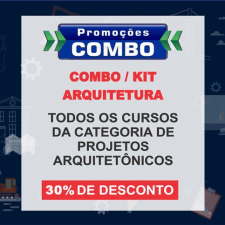 COMBO/ KIT – PROJETO ARQUITETÔNICO